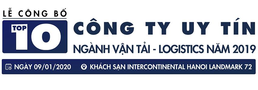 LỄ CÔNG BỐ TOP 10 CÔNG TY UY TÍN NGÀNH VẬN TẢI - LOGISTICS NĂM 2019
