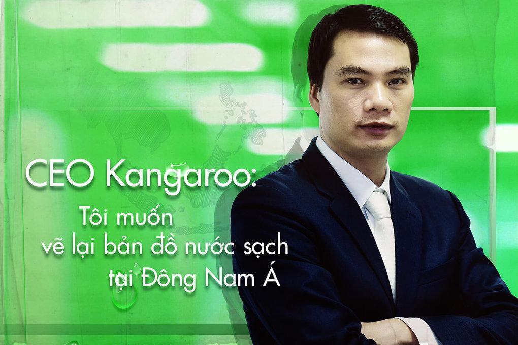 """CEO Kangaroo: """"Tôi muốn vẽ lại bản đồ nước sạch tại Đông Nam Á"""""""