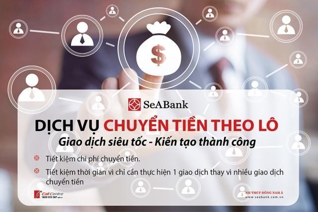 Chuyển tiền theo lô không giới hạn tại SeABank