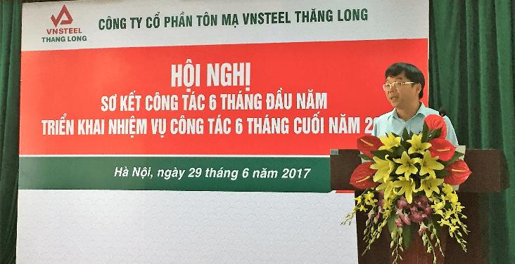 Vnsteel Thăng Long tổ chức Hội nghị sơ kết công tác 6 tháng đầu năm 2017