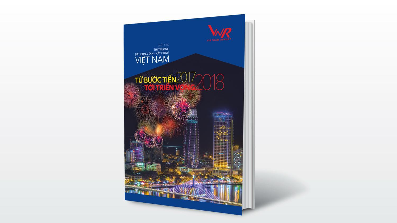 01/05/2018: 01/05/2018: Báo cáo Tổng quan thị trường Bất động sản - Xây dựng Việt Nam: Từ bước tiến 2017 đến triển vọng 2018