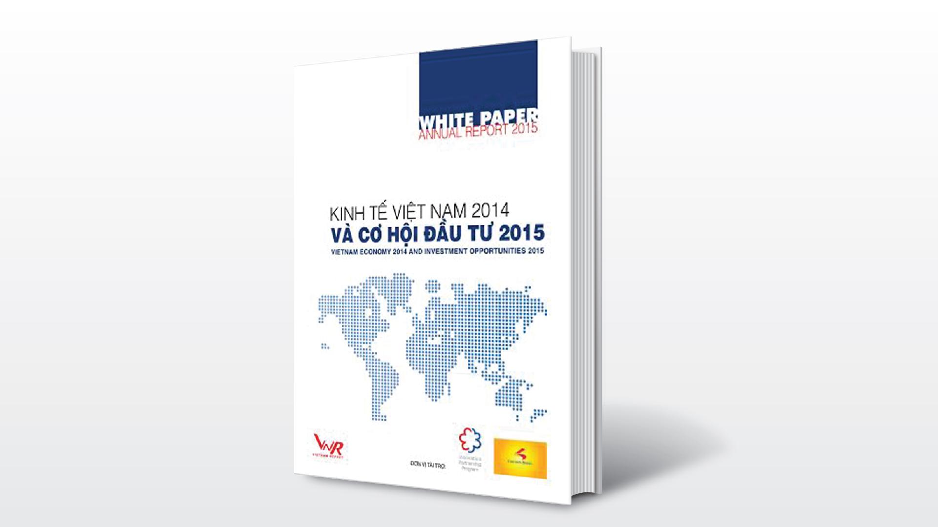 10/01/2015: Báo cáo thường niên: Kinh tế Việt Nam 2014 – Cơ hội đầu tư 2015