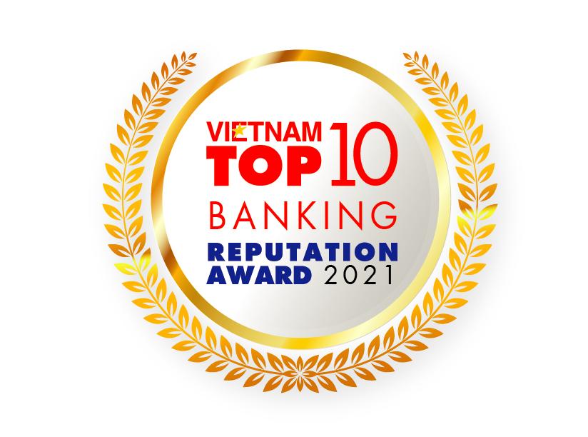 TOP 10 NGÂN HÀNG THƯƠNG MẠI VIỆT NAM UY TÍN NĂM 2021