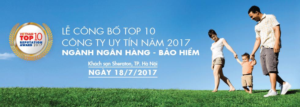 LỄ CÔNG BỐ TOP 10 CÔNG TY UY TÍN 2017