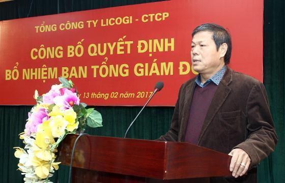 Tổng công ty LICOGI công bố Quyết định bổ nhiệm Ban Tổng giám đốc
