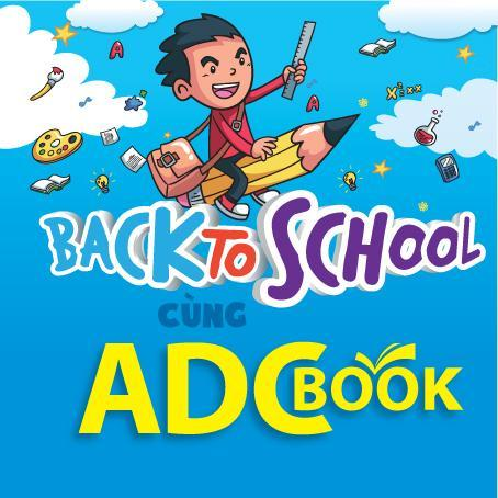 Hào hứng Back - To - School cùng ADCBook !