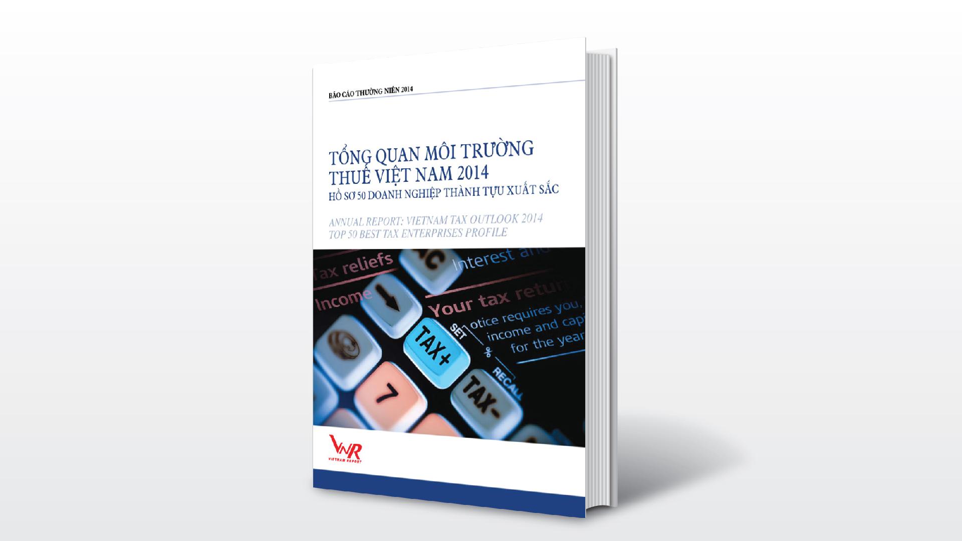 17/11/2014: Báo cáo thường niên Tổng quan Môi trường Thuế 2014