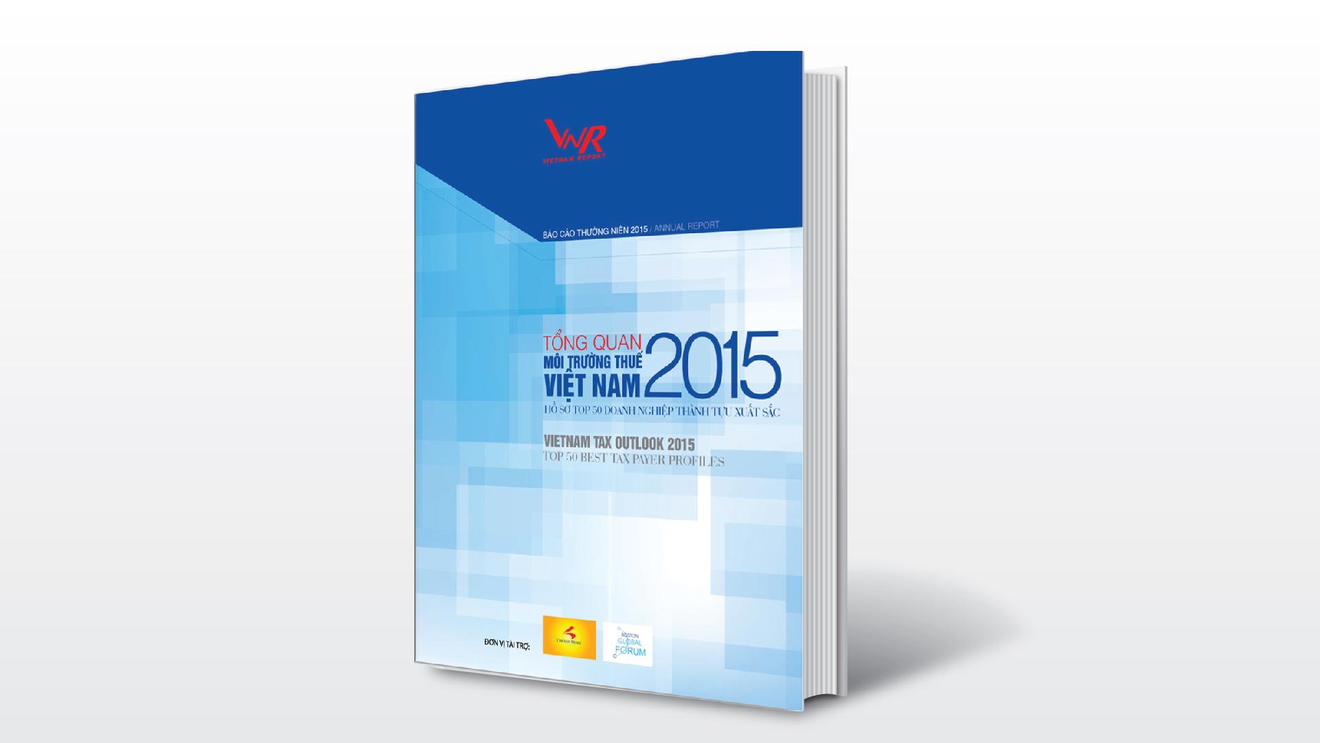 19/11/2015: Báo cáo thường niên Tổng quan Môi trường Thuế 2015
