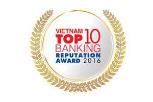 TOP 10 NGÂN HÀNG UY TÍN TRÊN TRUYỀN THÔNG 2016